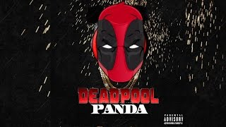 DEADPOOL 2 FULL MOVIE Funny Moments Singing Panda by Desiigner PARODY (Video Game)