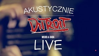 Akustycznie Live - DITROIT - Ćma - (Official Video Live) 2/3