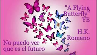 A Flying Butterfly 나눈나비 [Español] - YB