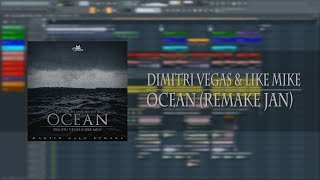Dimitri Vegas & Like Mike - Ocean (Drop Remake JAN) [Free FLP]