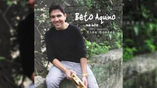 """Beto Aquino - """"Dr."""" ft. Elza Soares - Na Boa"""