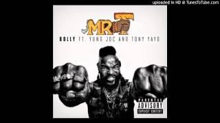 Bolly ft Yung Joc Tony Yayo--Mr T