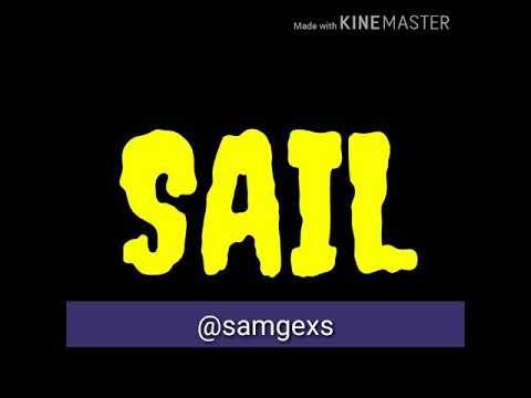 SAIL - ( Áudio Memes )