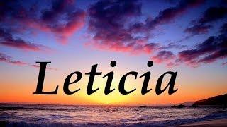 Leticia, significado y origen del nombre
