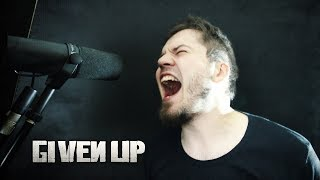 Linkin Park - Given Up - Vocal Cover by Fylyp / Aldehyd