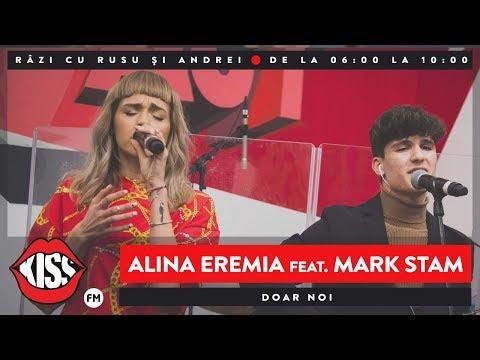 Alina Eremia & Mark Stam - Doar noi (Live Kiss FM)