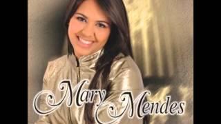 Mary Mendes-Nao pare de louvar