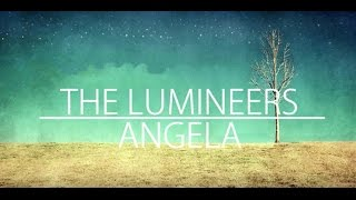 Angela (LYRICS) - The Lumineers