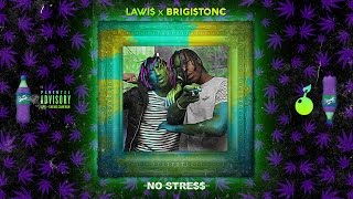 Lawis x Brigistone - No Stress (Remix Rich The Kid) | Daymolition