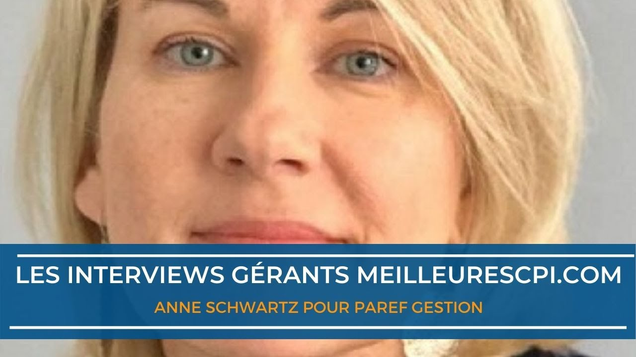Les interviews d'experts MeilleureSCPI.com - Anne Schwartz - PAREF GESTION 2