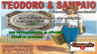 Mulher chorona - Teodoro & Sampaio - Karaokê para baixar em Mi Maior