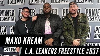 Maxo Kream Freestyle w/ The L.A. Leakers - Freestyle #037