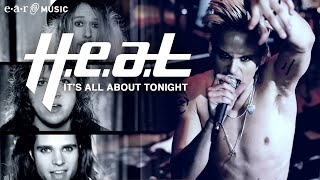 "H.E.A.T - ""It's All About Tonight"" - Official Music Video (HD)"