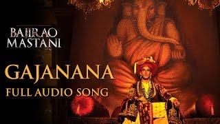 Gajanana (Uncut Full Song) | Bajirao Mastani | Sukhwinder Singh | Ranveer Singh, Priyanka, Deepika width=