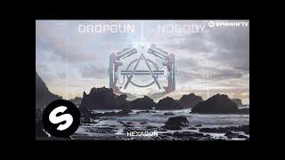 Dropgun - Nobody