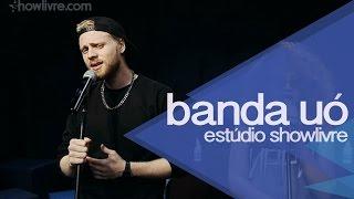 """""""I ♥ cafuçu"""" - Banda Uó no Estúdio Showlivre 2014"""