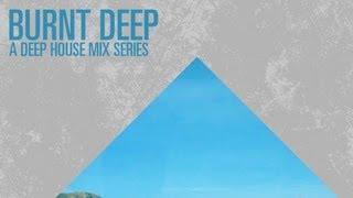 Various Artists - Burnt Deep - a Deep House Mix Series (Mixed By Leigh Morgan)