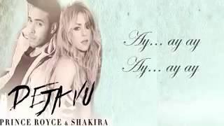 Prince Royce ft. Shakira - Deja Vu (LETRA) 2017