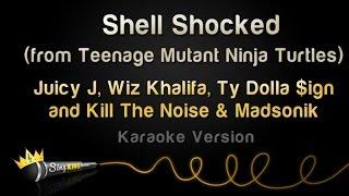 Juicy J, Wiz Khalifa, Ty Dolla $ign - Shell Shocked (TMNT Theme) (Karaoke Version)