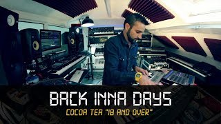 "MANUDIGITAL - Cocoa Tea ""18 And Over"" - Back Inna Days #7 (Official Video)"