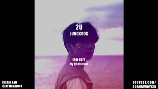 [EDM EDIT] JUNGKOOK - 2U (Cover) by RJ Manalo