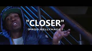 "[FREE] ""Closer"" YFN Lucci/Lil Durk/RellyMade Type Beat (Prod.RellyMade x JTK)"