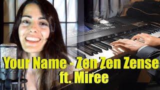 Kimi No Na Wa - ZEN ZEN ZENSE (Japanese/Español) ft.Miree