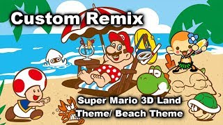 Rhythm Heaven (Custom Remix) - Super Mario 3D Land Theme/Beach Theme
