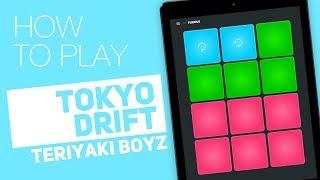 How to play: TOKYO DRIFT (Teriyaki Boyz) - SUPER PADS - Furious Kit
