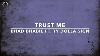 BHAD BHABIE feat. Ty Dolla $ign - Trust Me | مترجمة للعربية