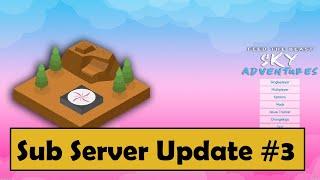 Twitch Sub Server Update #3 - FTB Sky adventures