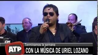 Uriel Lozano  -  Te Maldigo (En vivo) -  ATP 30 06 17
