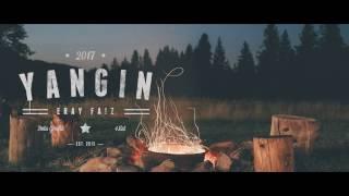 Eray - Yangın (Lyric Video)