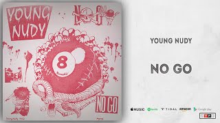 Young Nudy - No Go