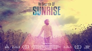 """In Search Of Sunrise"" - short movie Trailer"