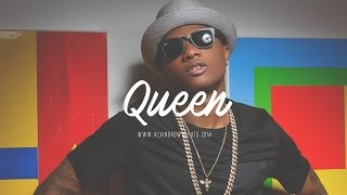 """[ FREE ]  WizKid ✘ Mr Eazi ✘ P-Square Type Beat 2o16 """"Queen"""" (Prod. By Alvin Brown Beats)"""