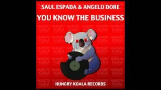 Saul Espada, Angelo Dore - You Know The Business (Original Mix)