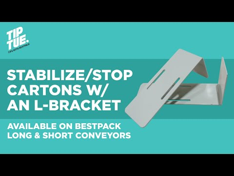 Stabilize Cartons w/ an L-Bracket