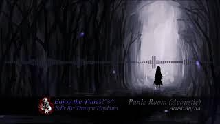 [Nightcore] Panic Room (Acoustic) - Au/Ra