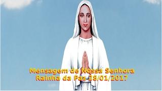 Mensagem de Nossa Senhora de Anguera (BA) 28/01/2017
