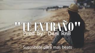 Te extraño - Instrumental de rap Triste 2017 (USO LIBRE)
