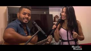 Murilo e Mariah - Decisão - WebClipe 2017