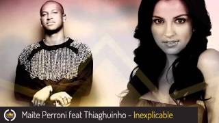 Maite Perroni feat. Thiaguinho - Inexplicable