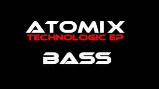 Atomix - Bass [Electro]