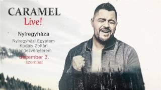 Caramel koncert - Nyíregyháza