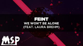 Feint - We Won't Be Alone (ft. Laura Brehm) [SUB.ESPAÑOL]
