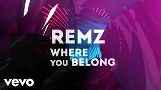 REMZ - Where You Belong (Lyric Video)