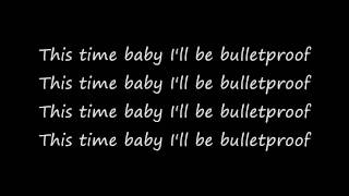 La Roux Bulletproof Lyrics