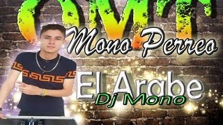 El Árabe - Dj Mono Perreo Vol 1