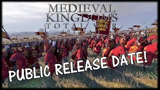 Medieval Kingdoms 1212AD Total War - PUBLIC RELEASE DATE!